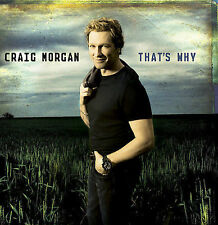 That's Why by Craig Morgan ~ Free USA S&H Sealed CD