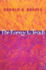 The Energy to Teach Graves, Donald H Paperback