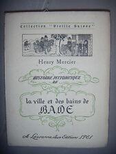Suisse: Histoire pittoresque de la ville et des bains de Bade en Ergeu, 1922, BE