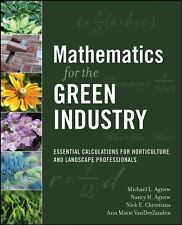 Mathematics for the Green Industry : Essential Calculations for Horticulture...