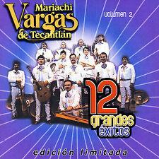 Mariachi Vargas, 12 Grandes Exitos, Vol. 2