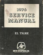 ARCTIC ENTERPRISES EL TRIGRE 1976 SERVICE MANUAL
