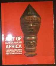 Art of Sub-Saharan Africa The Fred and Rita Richman Collection Exhibition