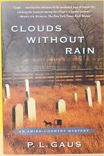 An Amish-Country Mystery: Clouds Without Rain by P. L. Gaus (Paperback) NEW