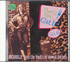 THAT'LL FLAT GIT IT vol. 6 - various artists CD