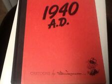 A.D. 1940  by Shoemaker; Chicago Daily News cartoonist; SIGNED, rare