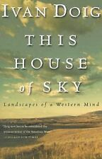 This House of Sky : Landscapes of a Western Mind by Ivan Doig (1992, Paperback)