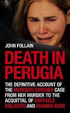 Death Perugia Definitive Account Kercher Knox Follain Perugia Italy True Crime