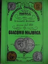 catalogo sulle monete del Regno 2 Sicilie e Napoli Giacomo Majorca