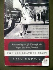 The Red Leather Diary : Reclaiming a Life Through the Pages of a Lost Journal PB