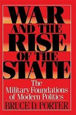 War and the Rise of the State by Bruce D. Porter (2002, Paperback)