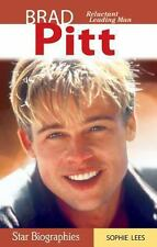 Brad Pitt: Reluctant Leading Man (Snap Books: Star Biographies)-ExLibrary
