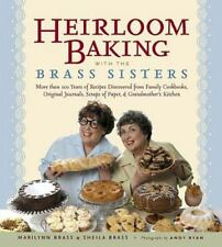 HEIRLOOM BAKING WITH THE BRASS SISTERS:MORE THAN 100 YEARS OF RECIPES..HBDJ 2006
