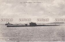 "French Navy Postcard. ""PIERRE CHAILLEY""  Double Hulled Submarine. c 1922"