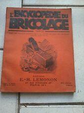 L'encyclopédie du Bricolage Tome IV - Editions Lémonon (1925/1926)