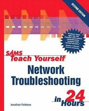 Sams Teach Yourself Network Troubleshooting in 24 Hours (2nd Edition) (Sams Teac