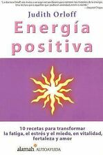 Energia Positiva/positive Energy (Spanish Edition) by Orloff, Judith