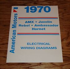 1970 AMC   Wiring Diagram Manual 70 AMX Javelin Rebel Hornet Ambassador