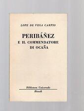 peribanez e il commendatore di ocana  - lope de vega carpio - serie bur rizzoli