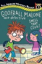 Goofball Malone: Smell That Clue! (All Aboard Reading)
