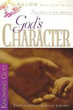 God's Character (Aglow Bible Study), Lawless, Agnes C., Goodboy, Eadie, Acceptab