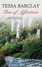 Barclay, Tessa Ties of Affection (Severn House Large Print) Very Good Book