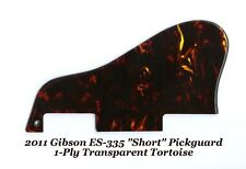 2011 ES-335 1-Ply Transparent Tortoise Short Pickguard for Gibson Project NEW