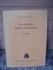 Die mündliche englische Reifeprüfung, von Walter Spiege
