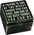 Wood Hinged Box Sign~A FRIEND IS ONE OF THE NICEST THINGS..~Trinket/Jewelry/Gift