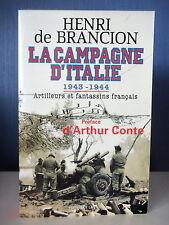 LA CAMPAGNE D'ITALIE 1943-1944 ARTILLEURS FANTASSINS FRANCAIS - H. DE BRANCION