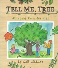 Tell Me, Tree: All about Trees for Kids by Gail Gibbons c2002, NEW Hardcover