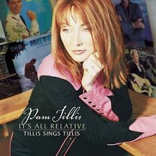 It's All Relative by Pam Tillis (CD, Sep-2002, Epic/Lucky Dog)
