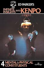 Ed Parker's Infinite Insights into Kenpo : Mental and Physical Constituents...