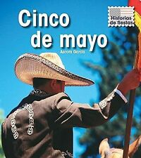 Cinco de mayo (Historias De Fiestas  Holiday Histories) (Spanish Edition)