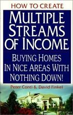 How to Create Multiple Streams of Income : Buying Homes in Nice Areas with No...