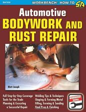 Automotive Bodywork and Rust Repair by Matt Joseph, (Paperback), CarTech , New,