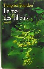 Le Mas des Tilleuls - Françoise Bourdon - 1825 en Provence colporteur droguiste