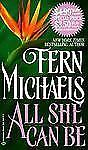 All She Can Be - Michaels, Fern - Mass Market Paperback