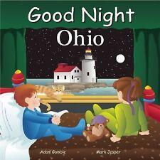 Good Night Our World Ser.: Good Night Ohio by Adam Gamble (2013, Board Book)
