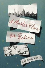 A Master Plan for Rescue: A Novel, Newman, Janis Cooke, Good Condition, Book
