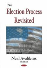 The Election Process Revisited