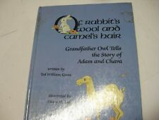 Of Rabbit's Wool and Camel's Hair CHILDRENS JEWISH BOOK
