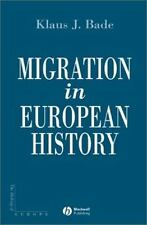 Making of Europe: Migration in European History 8 by Klaus J. Bade (2003,...