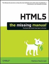 HTML5: The Missing Manual (Missing Manuals) MacDonald, Matthew