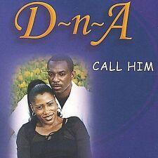 D-n-A Call Him CD ***NEW***