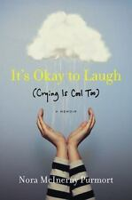 It's Okay to Laugh: Crying Is Cool Too