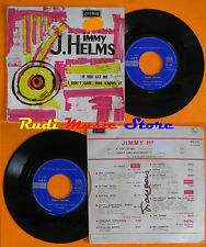 LP 45 7'' JIMMY HELMS If you let me I don't care who knows it france cd mc dvd