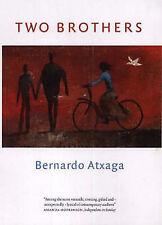 Two Brothers, Atxaga, Bernardo