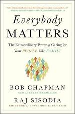 Everybody Matters by Rajendra Sisodia, Penguin Books Staff and Bob Chapman...