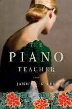 The Piano Teacher by Janice Y. K. Lee (2009, Hardcover)